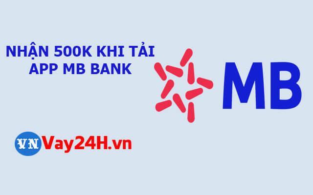 Vay tiền không có tài khoản ngân hàng với MB bank