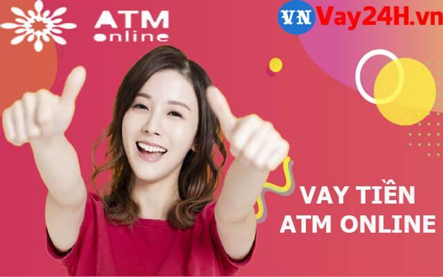 vay tiền ATM Online giải ngân trong ngày