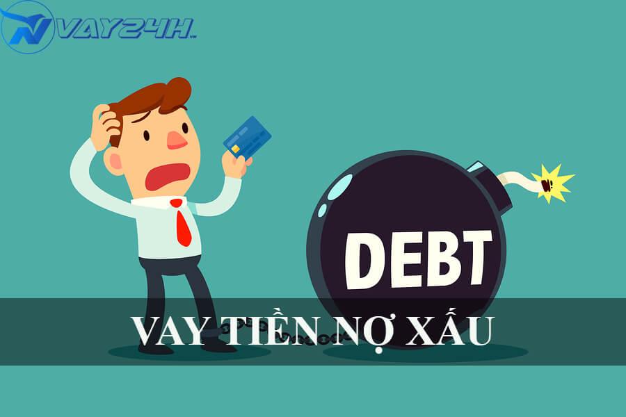 Vay tiền nợ xấu vẫn vay được