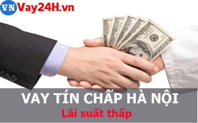Vay tiền nhanh tại Hà Nội lãi suất thấp
