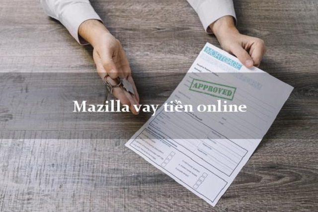 Hướng dẫn đăng ký vay tiền tại Mazilla