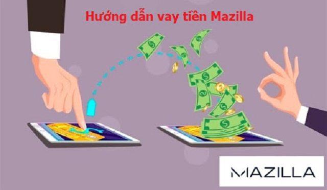 Vay tiền mazilla là gì