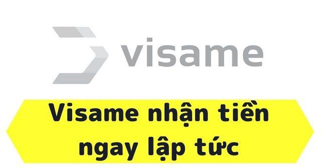 Vay tiền Visame là gì