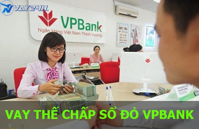 Vay thế chấp sổ đỏ ngân hàng VPBANK