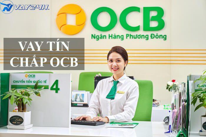 vay tín chấp OCB là gì