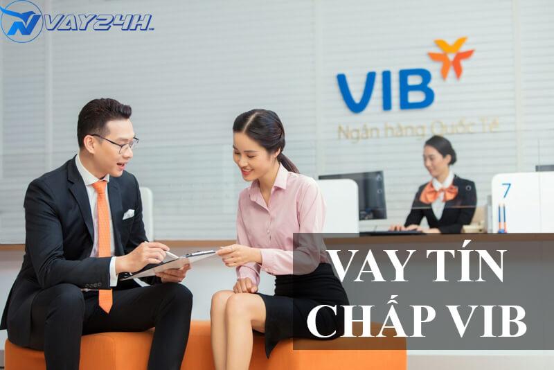 Vay tín chấp VIB là gì