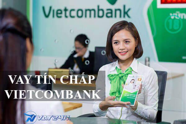 Vay tín chấp ngân hàng Vietcombank