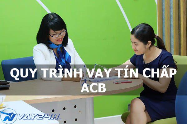 Quy trình vay tín chấp ngân hàng ACB