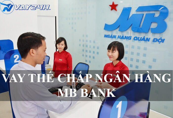 Vay thế chấp ngân hàng MB BANK