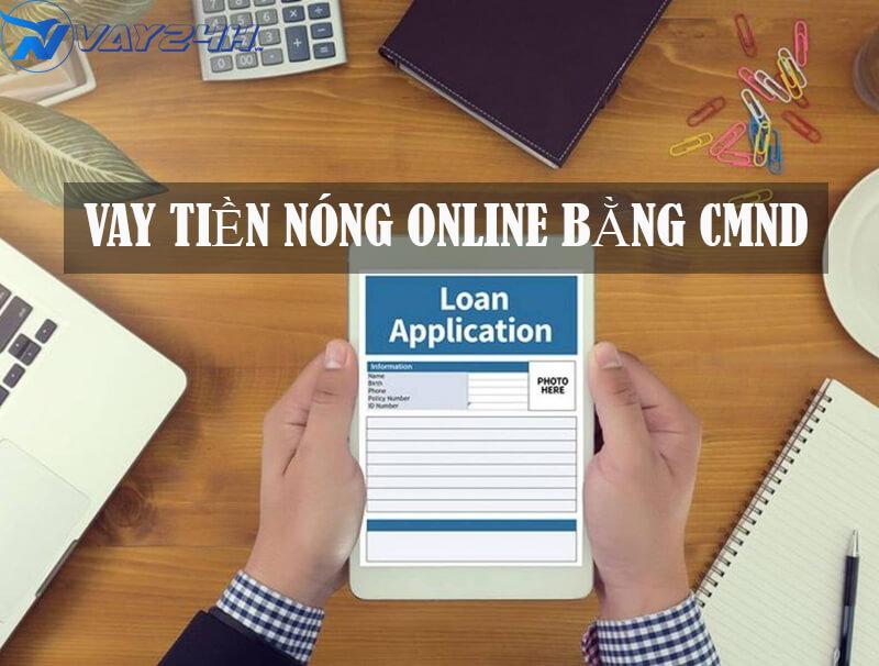 vay tiền nóng online bằng CMND