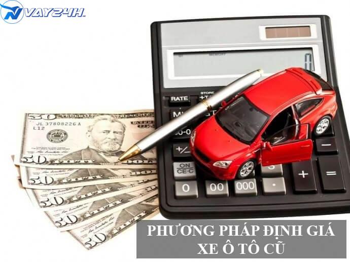 Phương pháp định giá xe ô tô cũ